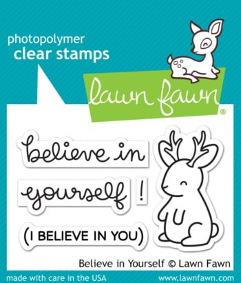 Lawn Fawn Clear Stamps - Believe In Yourself