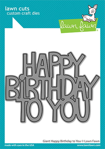 lf2613 lawn fawn creative cuts stand alone dies giant happy birthday to you web